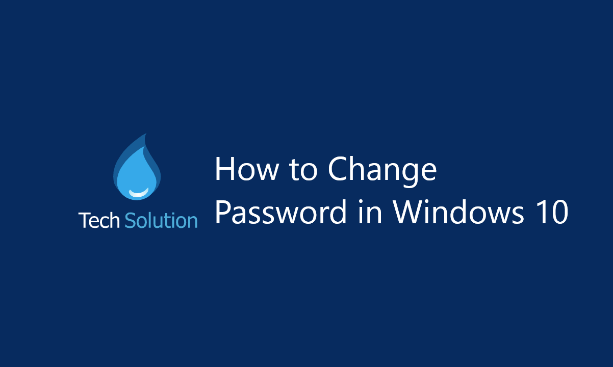 How to Change Your Password in Windows 10 Feature Image