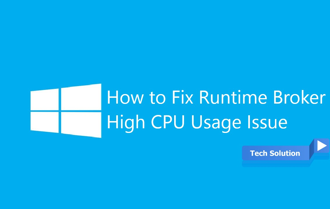 How to fix Runtime Broker Issue Header