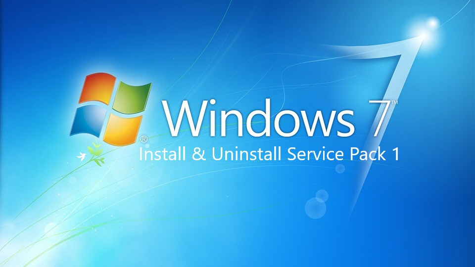 Install and Uninstall Service Pack 1 on Windows 7
