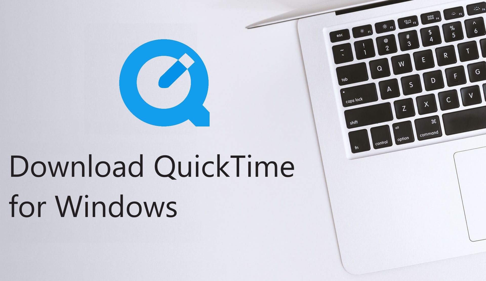 Download QuickTime for Windows 7, 8.1, 10